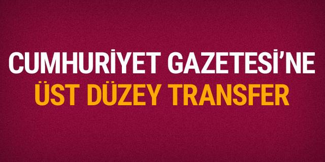 Cumhuriyet Gazetesi'ne üst düzey transfer! Hangi görevi yürütecek?