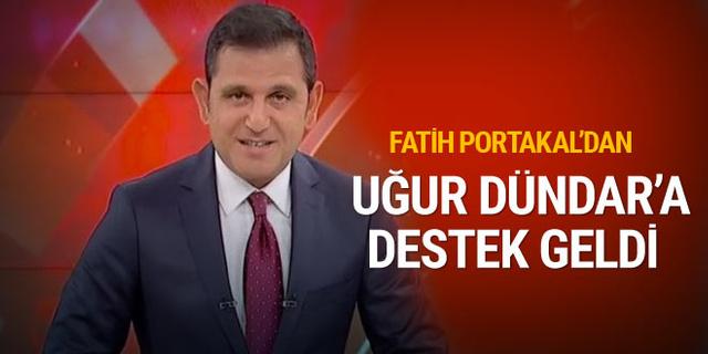 Fatih Portakal'dan Uğur Dündar'a destek mesajı