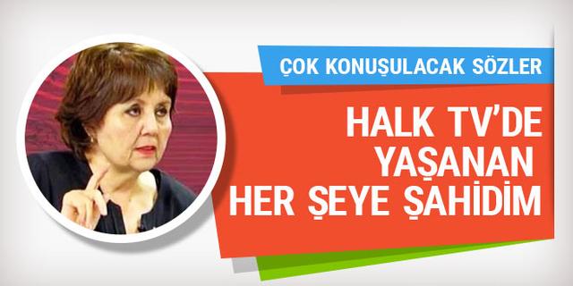 Halk TV'de yaşanan her şeye şahidim! Ayşenur Arslan'dan çok konuşulacak sözler