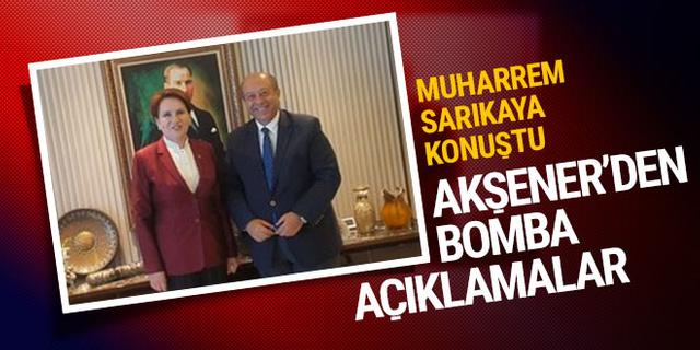 Muharrem Sarıkaya Meral Akşener'le konuştu! İşte çarpıcı açıklamalar