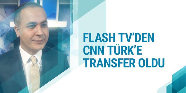 CNN Türk'e Flash TV'den transfer!
