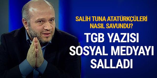 Salih Tuna'nın TGB yazısı sosyal medyayı salladı