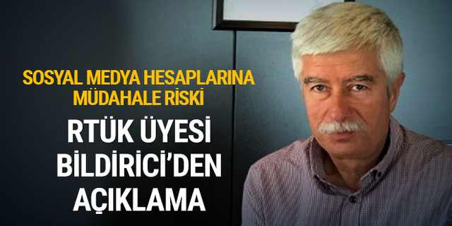 RTÜK üyesi Faruk Bildirici'den flaş açıklama!