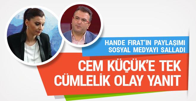 Hande Fırat'tan Cem Küçük'e tek cümlelik olay yanıt!
