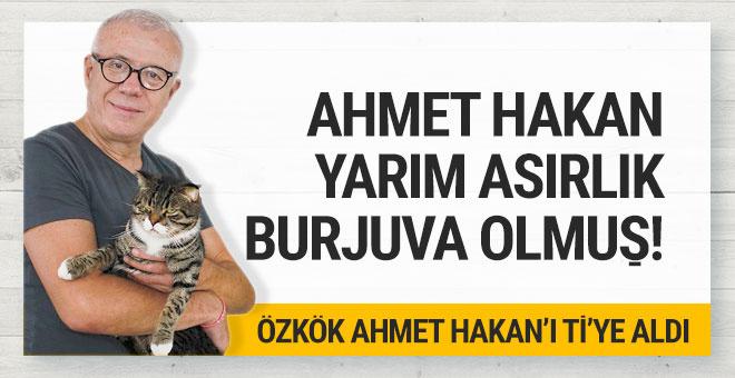 Ertuğrul Özkök Ahmet Hakan'ı ti'ye aldı;