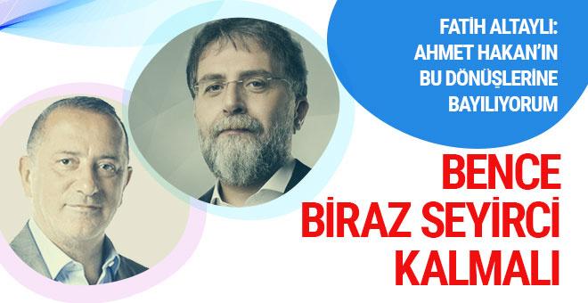 Fatih Altaylı: Ahmet Hakan döne döne bir hal oldu!