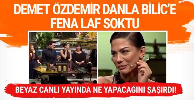 Demet Özdemir canlı yayında Danla Bilic'e fena laf soktu!
