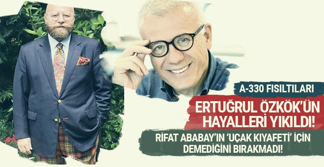 Ertuğrul Özkök, Rifat Ababay'ı neye benzetti?..