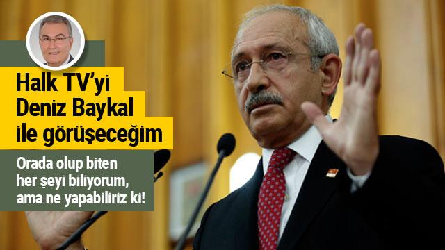 Halk TV tartışmasına Kılıçdaroğlu da dahil oldu...