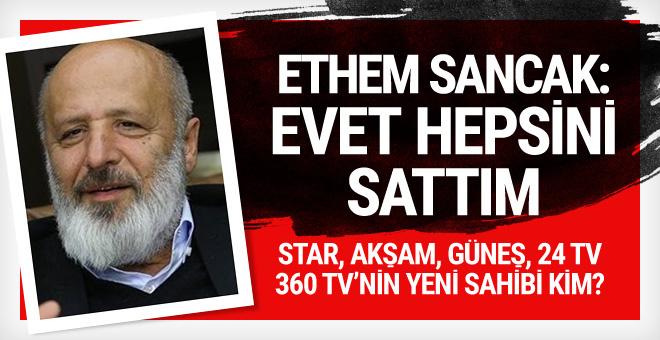 Ethem Sancak: Evet medyadan çekildim...