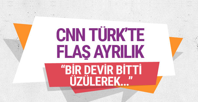 CNN Türk'te flaş ayrılık! Hangi ünlü ekran yüzü veda etti?