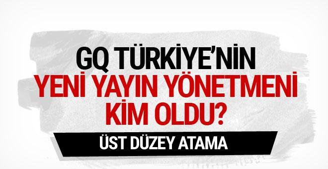 GQ Türkiye'nin yeni yayın yönetmeni kim oldu?