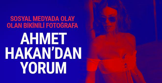 Ahmet Hakan Defne Samyeli'nin bikinili fotoğrafına ne dedi?