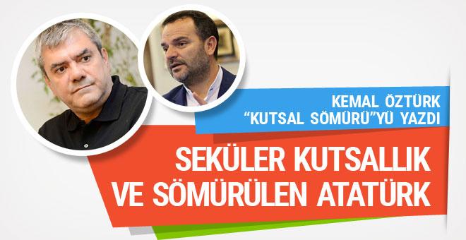 Kemal Öztürk'ten Yılmaz Özdil'e gönderme: Kutsal sömürü