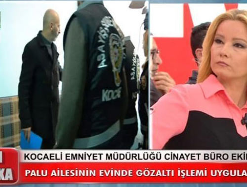 Müge Anlı'daki Palu ailesi hakkında gözaltı kararı polisler canlı yayında  evi bastı
