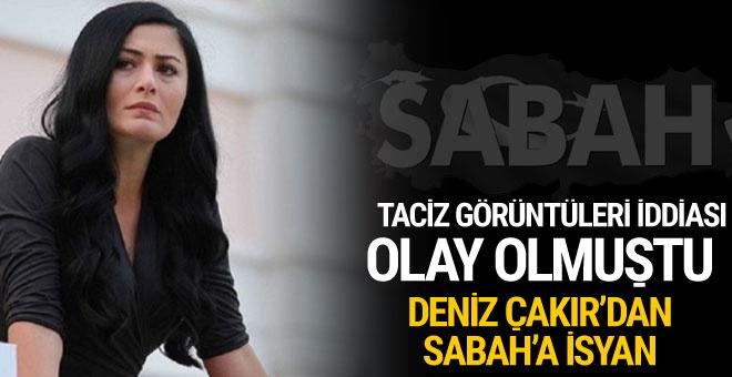 Deniz Çakır'dan Sabah gazetesine: Biraz gazetecilik etiğine uyulması talebim var