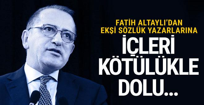 Fatih Altaylı'dan Ekşi Sözlük yazarlarına: Kötü insanlar, içleri kötülükle dolu...