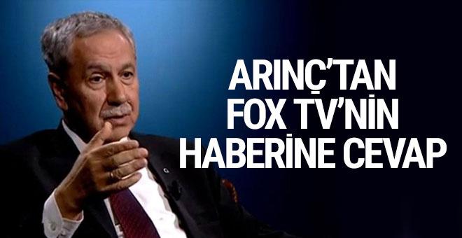 Bülent Arınç'tan Fox TV'nin haberine cevap başka yerlere çekilmesin