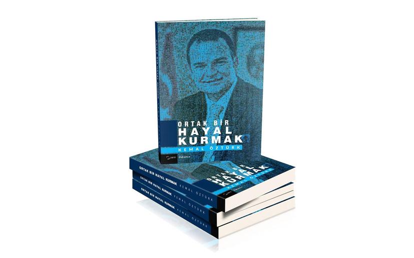 """Kemal Öztürk'ün """"Ortak bir hayal kurmak"""" kitabı daha çıkmadan tartışma yarattı"""