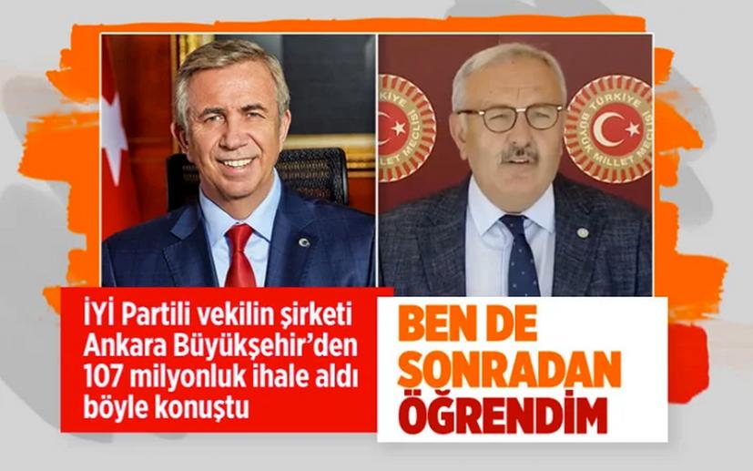 İYİ Partili vekilin şirketi Ankara Belediyesi'nden 107 milyonluk ihale aldı ben de sonradan öğrendim