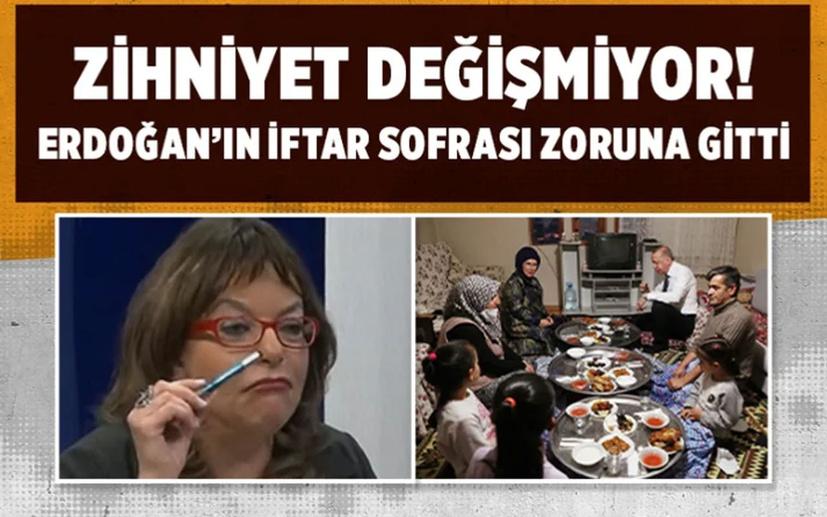 Cumhurbaşkanı Erdoğan'ın iftar sofrası Mine Kırıkkanat'ın zoruna gitti