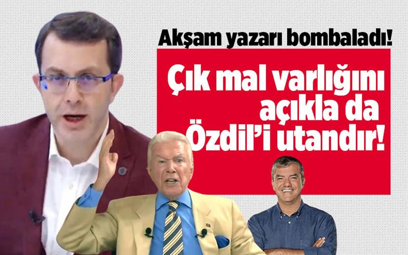 Turgay Guler'den bomba yazı! Çık mal varlığını da açıkla Özdil'i utandır!