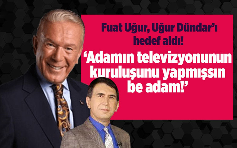 Fuat Uğur, Ekim Alptekin'i tanımam diyen Uğur Dündar'a yüklendi: Adamın televizyonunun kuruluşunu yapmışsın be adam!