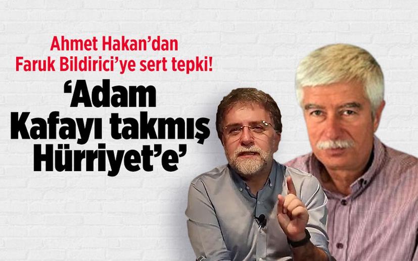 Ahmet Hakan'dan Faruk Bildirici'ye sert sözler! 'Kafayı takmış Hürriyet'e'