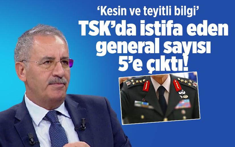 TSK'da istifa eden general sayısı 5'e çıktı!