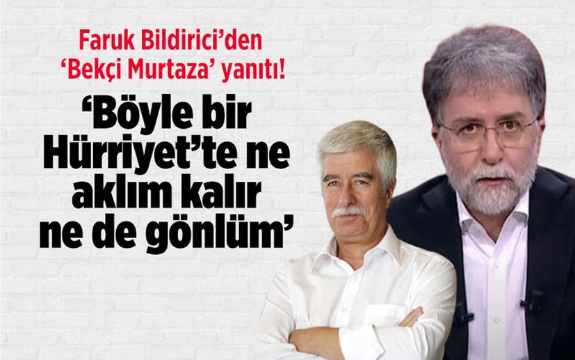 Bildirici'den Ahmet Hakan'a Bekçi Murtaza yanıtı! 'Böyle bir Hürriyet'te ne aklım kalır ne gönlüm'
