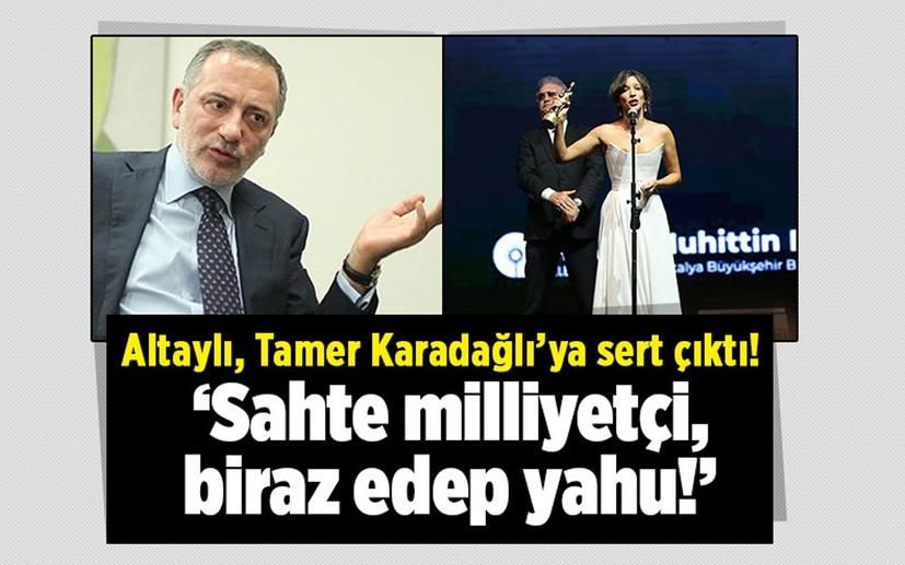 Fatih Altaylı'dan Tamer Karadağlı'ya sert çıkış! 'Sahte milliyetçi biraz edep yahu'