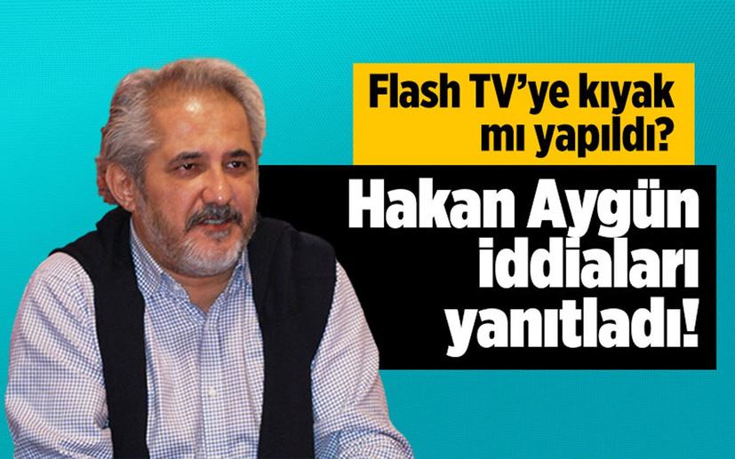 Hakan Aygün, 'Flash TV'ye kıyak yapıldı' iddiasına cevap verdi!