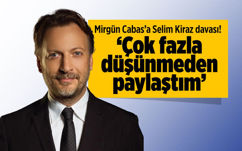 Mirgün Cabas'ın şehit savcı Selim Kiraz davası 'Çok fazla düşünmeden paylaştım'